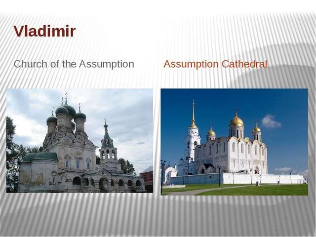 Vladimir Church of the Assumption Assumption Cathedral