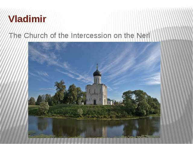 Vladimir The Church of the Intercession on the Nerl