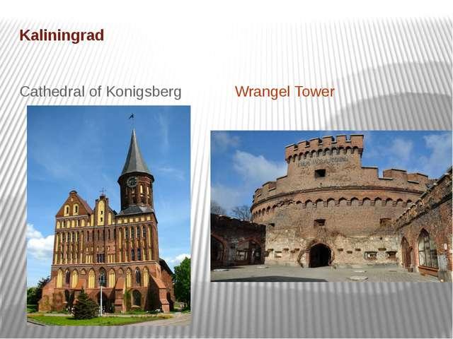 Kaliningrad Wrangel Tower Cathedral of Konigsberg