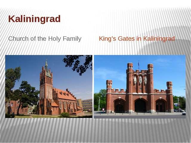 Kaliningrad Church of the Holy Family King's Gates in Kaliningrad
