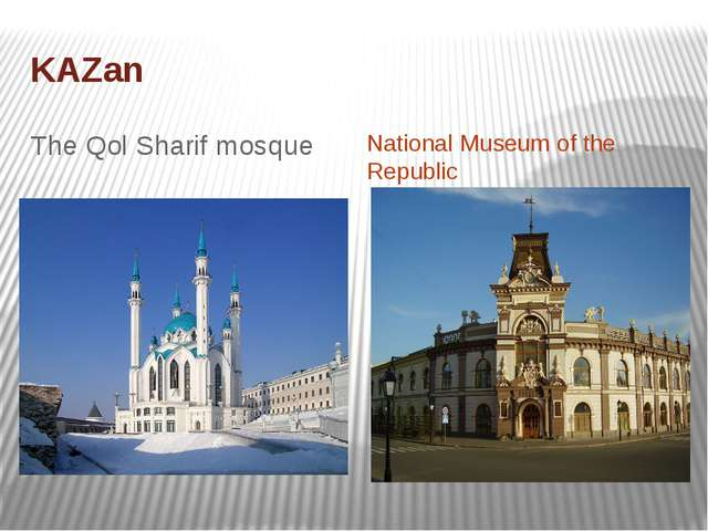 KAZan The Qol Sharif mosque National Museum of the Republic