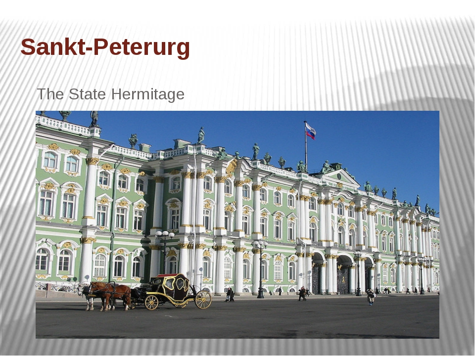 Sankt-Peterurg The State Hermitage