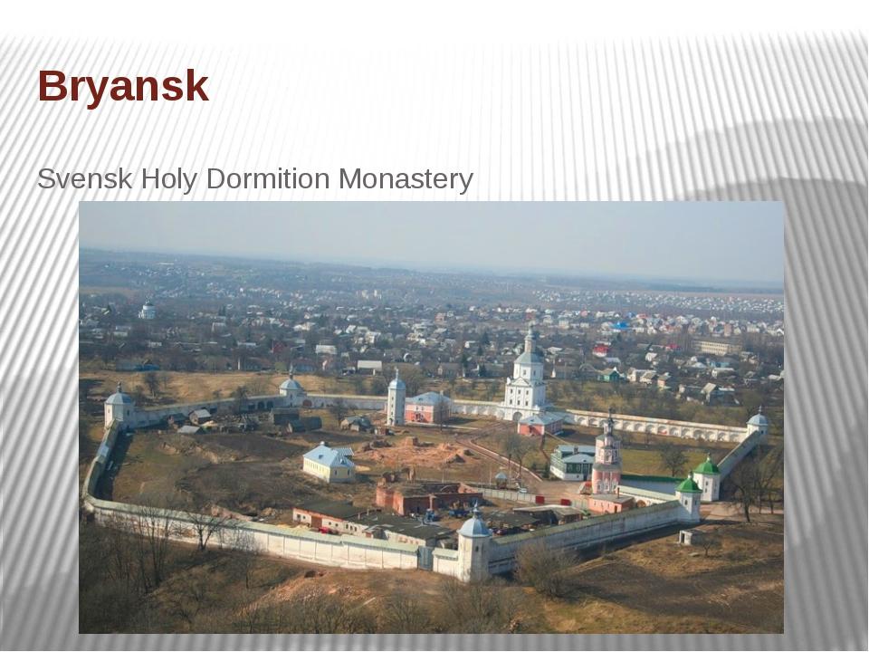 Bryansk Svensk Holy Dormition Monastery