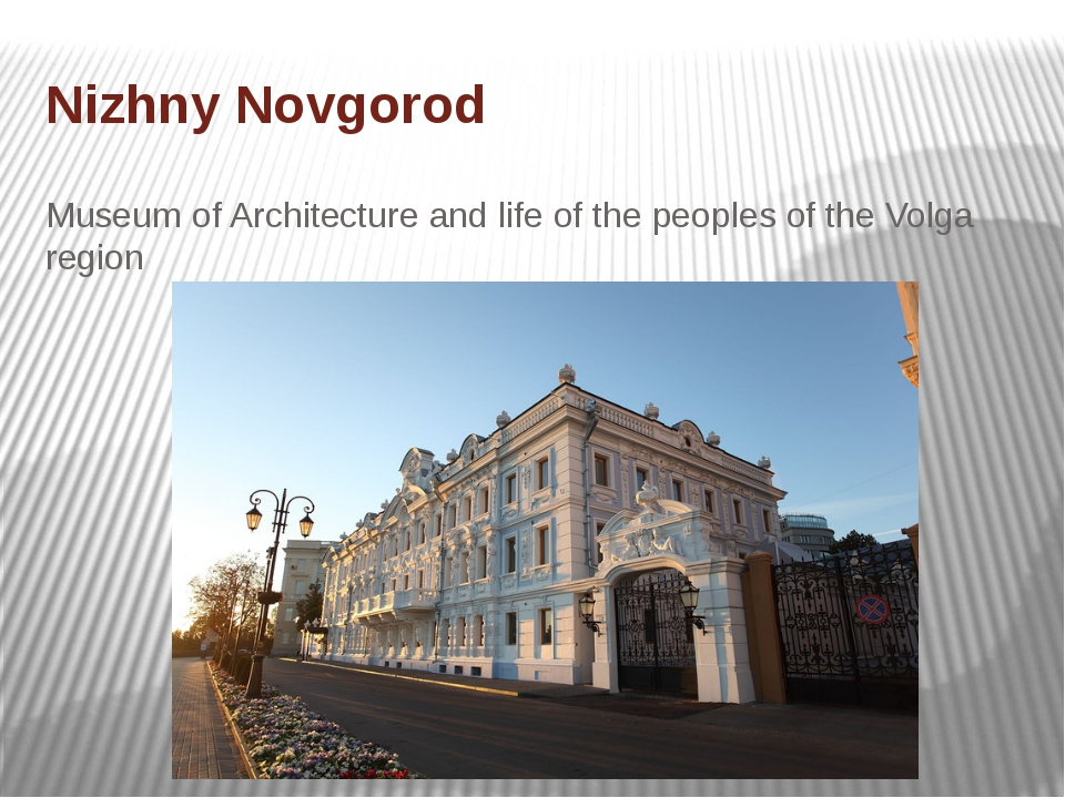 Nizhny Novgorod Museum of Architecture and life of the peoples of the Volga r...