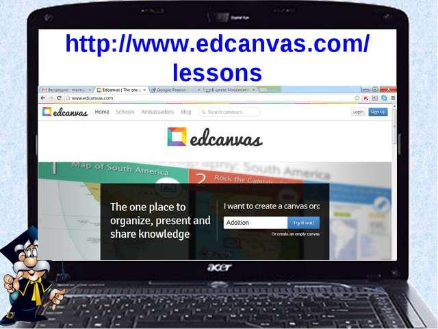 http://www.edcanvas.com/lessons