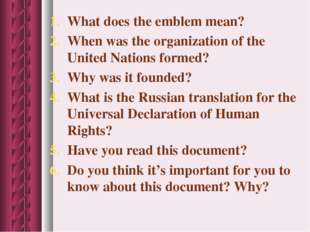 What does the emblem mean? When was the organization of the United Nations fo