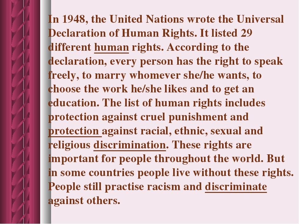 In 1948, the United Nations wrote the Universal Declaration of Human Rights....