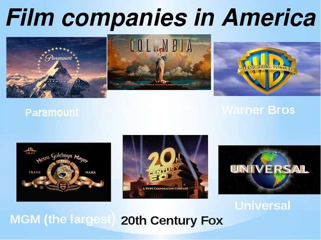Film companies in America Paramount 20th Century Fox Warner Bros Universal Co...