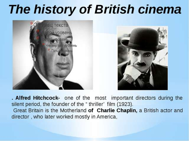 The history of British cinema . Alfred Hitchcock- one of the most important d...