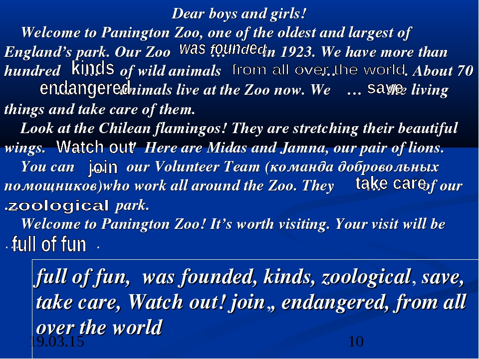 Dear boys and girls! Welcome to Panington Zoo, one of the oldest and largest...