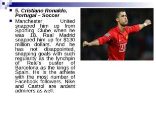 5. Cristiano Ronaldo, Portugal – Soccer Manchester United snapped him up from