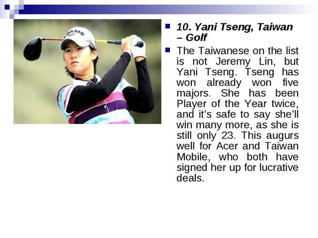10. Yani Tseng, Taiwan – Golf The Taiwanese on the list is not Jeremy Lin, bu...