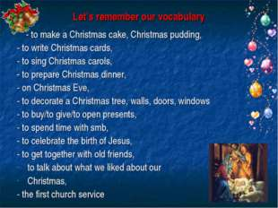 Let's remember our vocabulary - to make a Christmas cake, Christmas pudding,