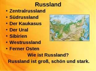 Russland Zentralrussland Südrussland Der Kaukasus Der Ural Sibirien Westrussl