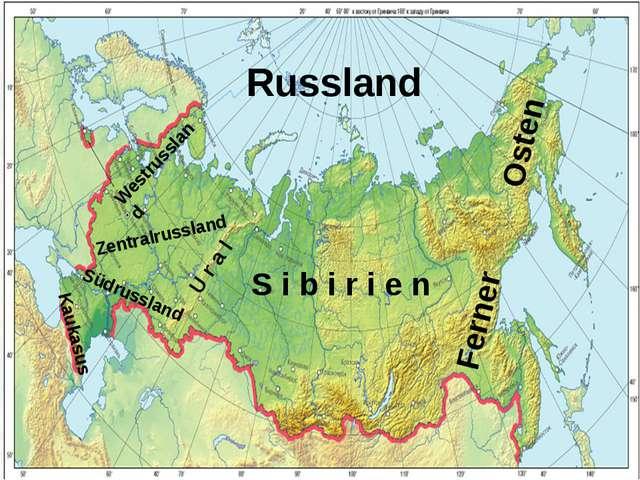 Russland S i b i r i e n U r a l Zentralrussland Kaukasus Westrussland Südrus...