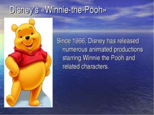 Since 1966, Disney has released numerous animated productions starring Winnie