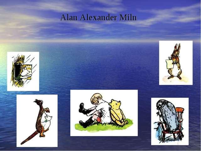 Alan Alexander Miln