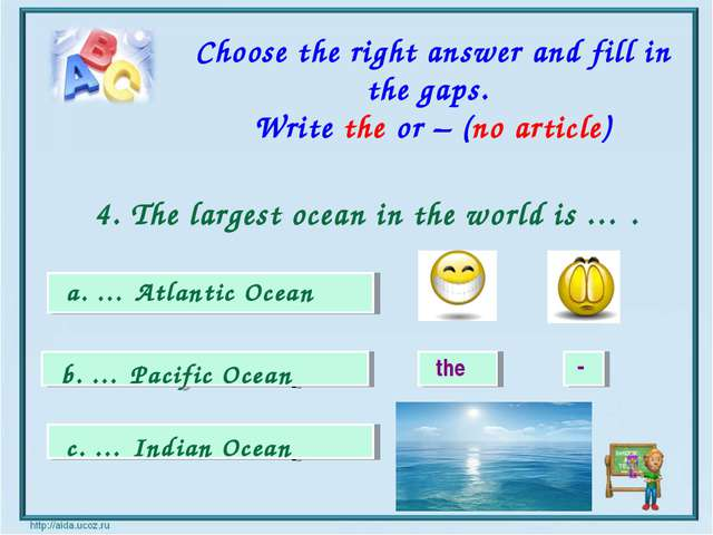 the - a. … Atlantic Ocean b. … Pacific Ocean c. … Indian Ocean Choose the rig...