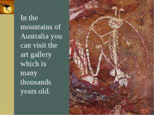 Company Logo In the mountains of Australia you can visit the art gallery whic