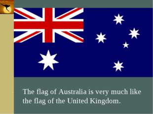 Company Logo The flag of Australia is very much like the flag of the United K