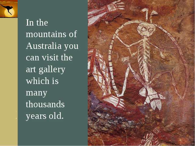 Company Logo In the mountains of Australia you can visit the art gallery whic...