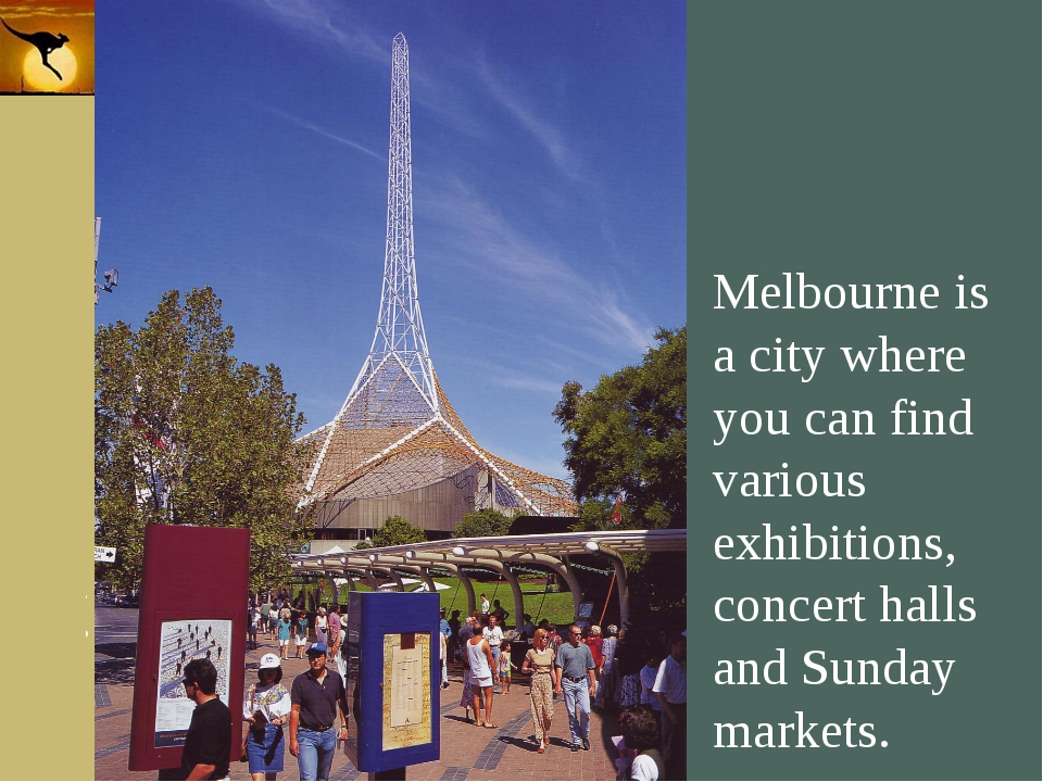Company Logo Melbourne is a city where you can find various exhibitions, conc...