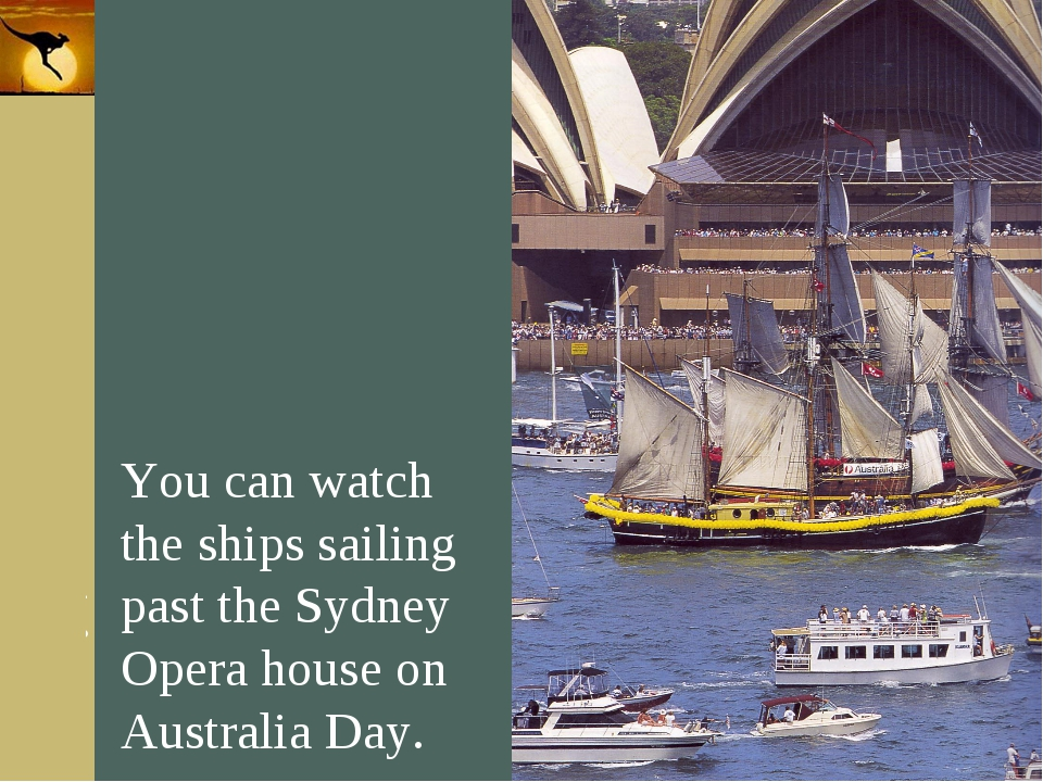 Company Logo You can watch the ships sailing past the Sydney Opera house on A...