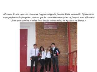 «Certains d`entre nous ont commencé l`apprentissage du français dès la matern