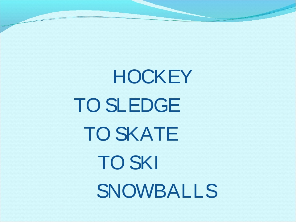 HOC TO SLED TO SKA TO SK SNOW KEY GE TE I BALLS