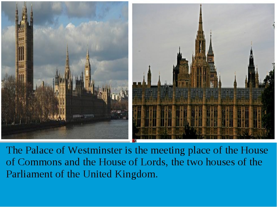 The Palace of Westminster is the meeting place of the House of Commons and t...