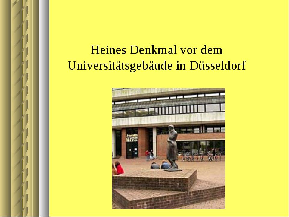 Heines Denkmal vor dem Universitätsgebäude in Düsseldorf