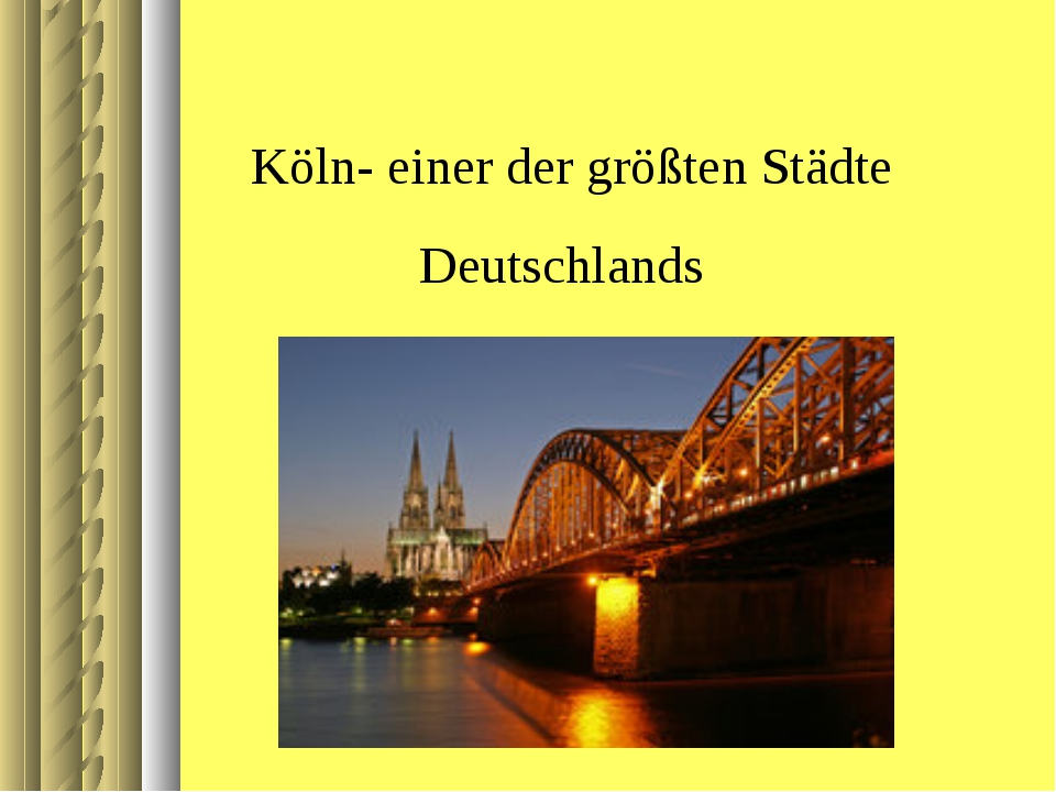 Köln- einer der größten Städte Deutschlands