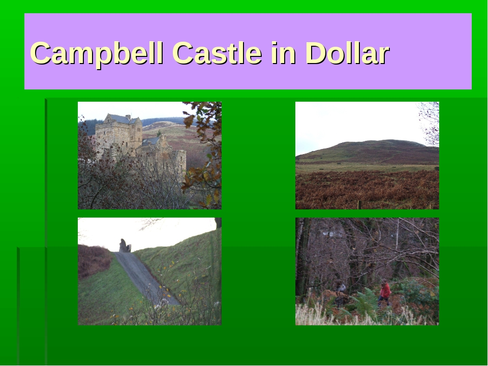 Campbell Castle in Dollar
