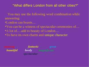 """""""What differs London from all other cities?"""" amazing fantastic great beautif"""