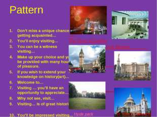Pattern Don't miss a unique chance of getting acquainted… You'll enjoy visiti