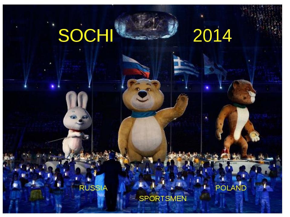 SOCHI 2014 RUSSIA POLAND SPORTSMEN