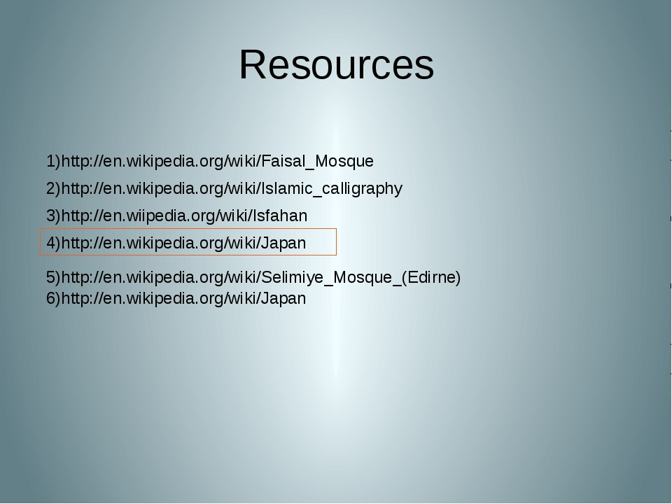 Resources 3)http://en.wiipedia.org/wiki/Isfahan 1)http://en.wikipedia.org/wik...