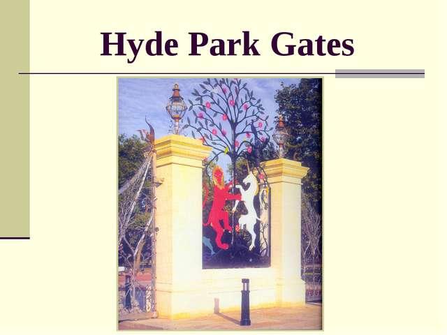 Hyde Park Gates