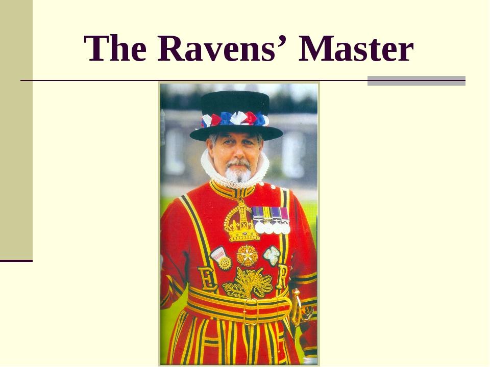 The Ravens' Master