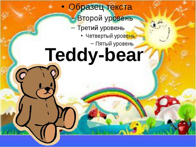 Teddy-bear