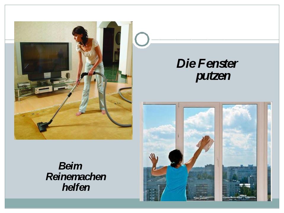 Beim Reinemachen helfen Die Fenster putzen