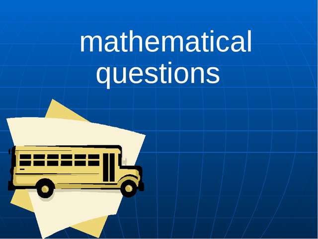 mathematical questions
