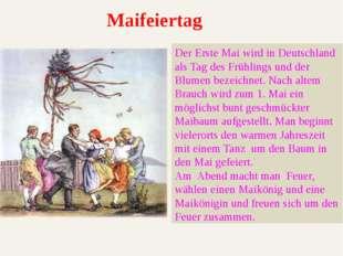 Der Erste Mai wird in Deutschland als Tag des Frühlings und der Blumen bezeic