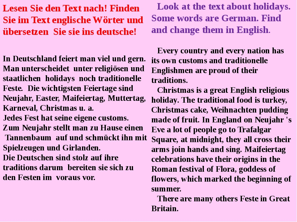 Look at the text about holidays. Some words are German. Find and change them...
