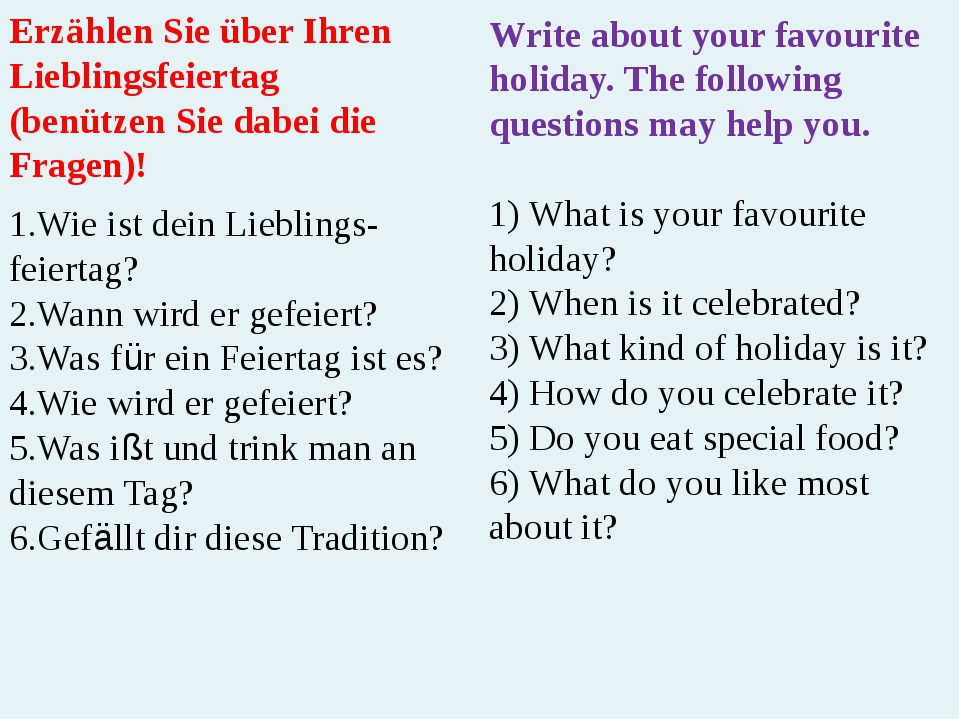 Write about your favourite holiday. The following questions may help you. 1)...