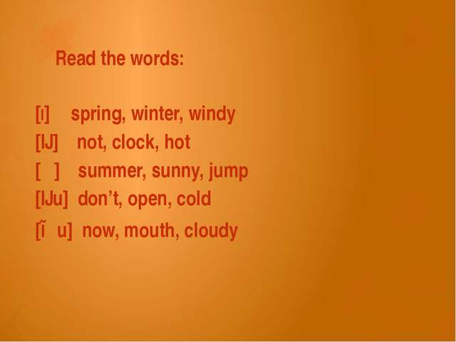 Read the words: [I] spring, winter, windy [ɔ] not, clock, hot [ʌ] summer, sun...