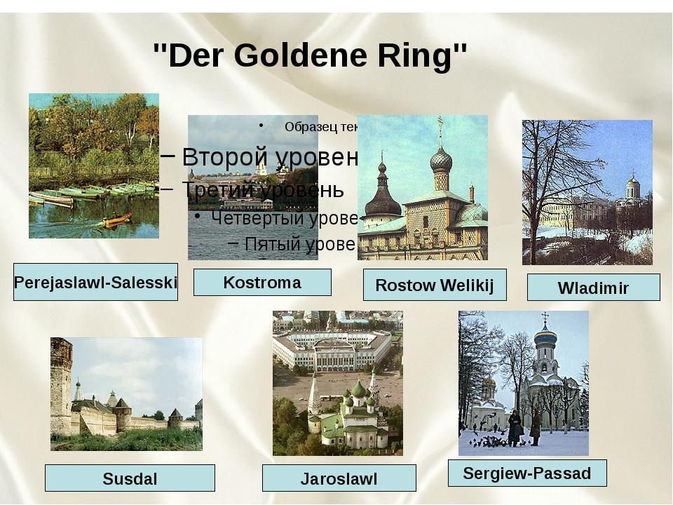 """""""Der Goldene Ring"""" Perejaslawl-Salesski Kostroma Rostow Welikij Wladimir Ser..."""