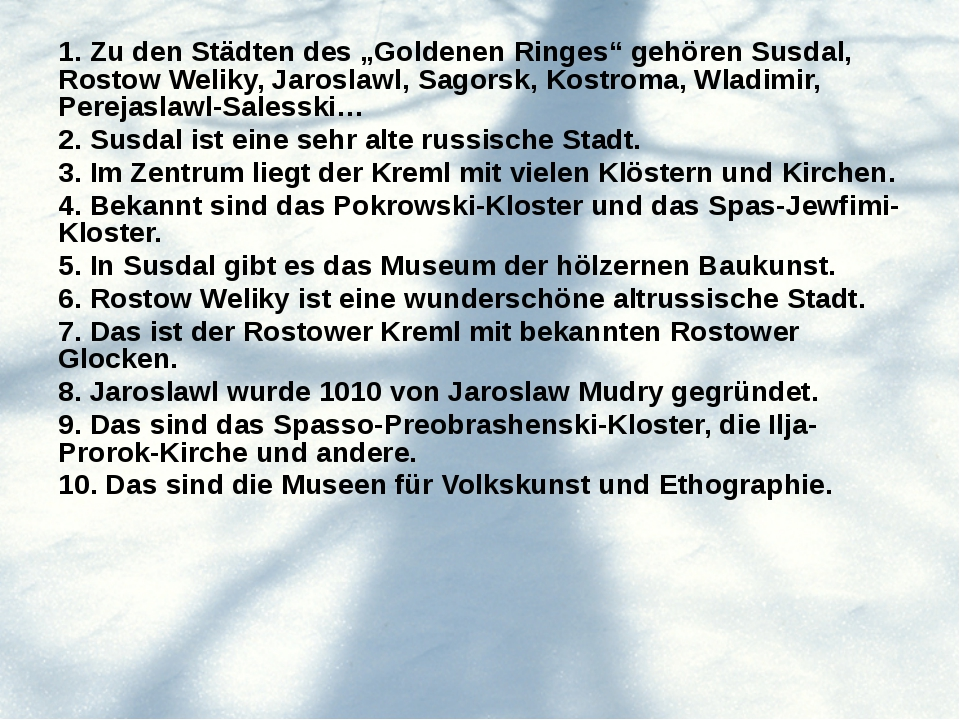 """1. Zu den Städten des """"Goldenen Ringes"""" gehören Susdal, Rostow Weliky, Jarosl..."""