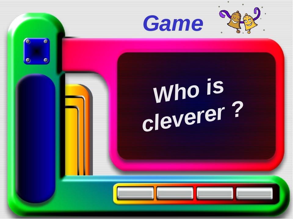 Game Who is cleverer ?