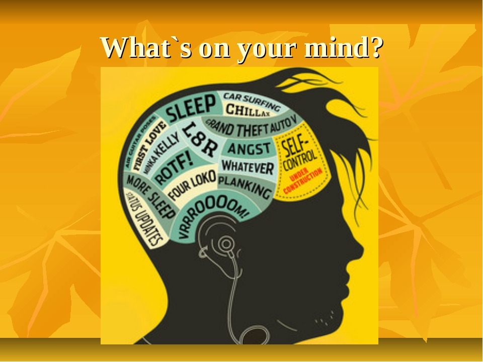 What`s on your mind?
